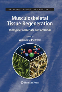 Pietrzak, William S. - Musculoskeletal Tissue Regeneration, ebook