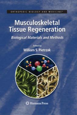 Pietrzak, William S. - Musculoskeletal Tissue Regeneration, e-kirja