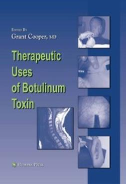 Cooper, Grant - Therapeutic Uses of Botulinum Toxin, ebook
