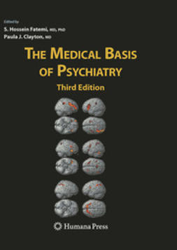 Clayton, Paula J. - The Medical Basis of Psychiatry, ebook