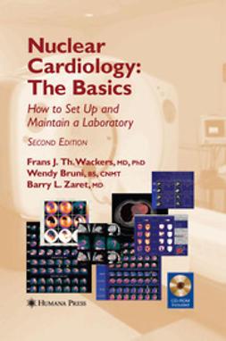 Bruni, Wendy - Nuclear Cardiology, The Basics, ebook