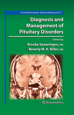 Swearingen, Brooke - Diagnosis and Management of Pituitary Disorders, ebook
