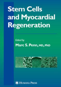 Penn, Marc S. - Stem Cells And Myocardial Regeneration, e-kirja
