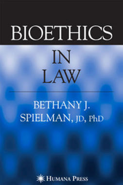 Spielman, Bethany J. - Bioethics in Law, ebook