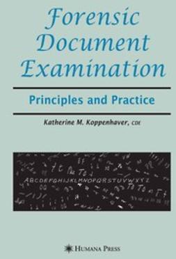 Koppenhaver, Katherine Mainolfi - Forensic Document Examination, ebook