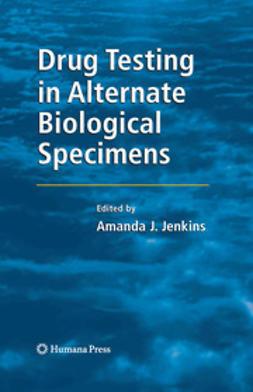 Caplan, Yale H. - Drug Testing in Alternate Biological Specimens, e-bok