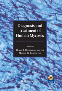 Hospenthal, Duane R. - Diagnosis and Treatment of Human Mycoses, e-kirja