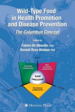 Meester, Fabien - Wild-Type Food in Health Promotion and Disease Prevention, ebook