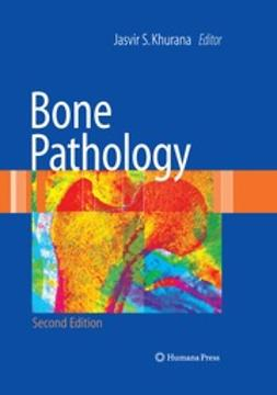 Khurana, Jasvir S. - Bone Pathology, ebook