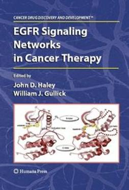 Gullick, William John - EGFR Signaling Networks in Cancer Therapy, ebook