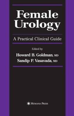 Goldman, Howard B. - Female Urology, ebook