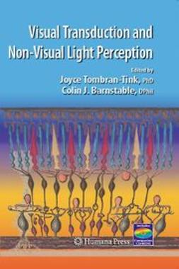 Barnstable, Colin J. - Visual Transduction and Non-Visual Light Perception, ebook