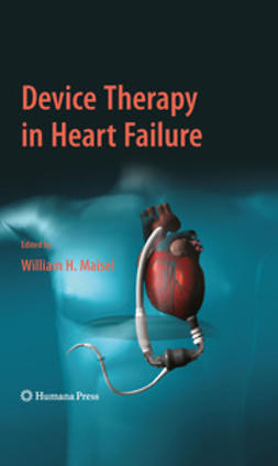 Maisel, William H. - Device Therapy in Heart Failure, ebook