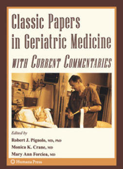 Pignolo, Robert J. - Classic Papers in Geriatric Medicine with Current Commentaries, ebook