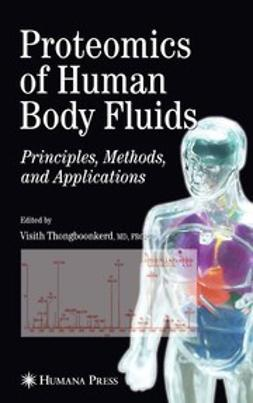 Thongboonkerd, Visith - Proteomics of Human Body Fluids, ebook