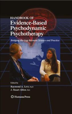 Ablon, J. Stuart - Handbook of Evidence-Based Psychodynamic Psychotherapy, e-bok