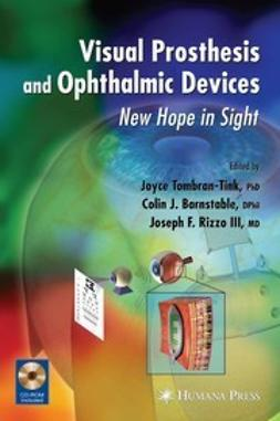 Barnstable, Colin J. - Visual Prosthesis and Ophthalmic Devices, ebook