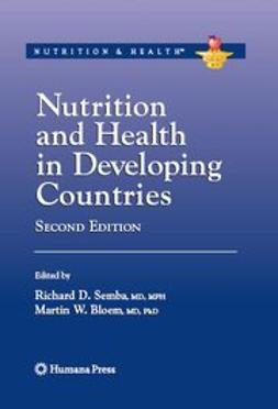 Bloem, Martin W. - Nutrition and Health in Developing Countries, ebook