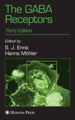 Enna, S. J. - The GABA Receptors, ebook