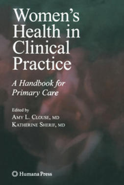 Clouse, Amy L. - Women's Health in Clinical Practice, e-kirja