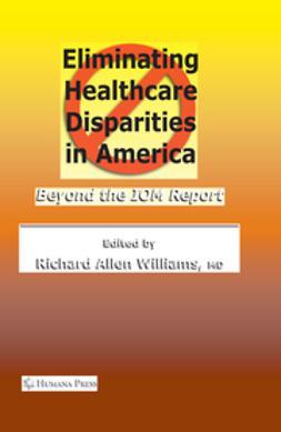 Williams, Richard Allen - Eliminating Healthcare Disparities in America, ebook