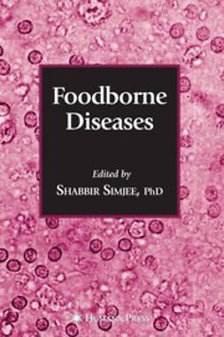 Simjee, Shabbir - Foodborne Diseases, ebook