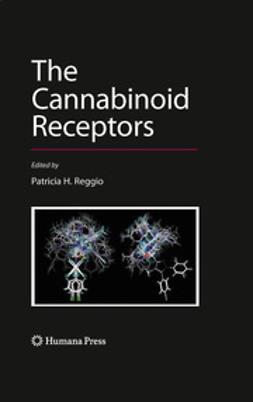 Reggio, Patricia H. - The Cannabinoid Receptors, ebook