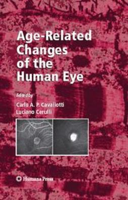 Cavallotti, Carlo A. P. - Age-Related Changes of the Human Eye, ebook