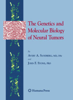 Sandberg, Avery A. - The Genetics and Molecular Biology of Neural Tumors, ebook