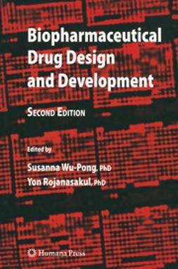 Wu-Pong, Susanna - Biopharmaceutical Drug Design and Development, ebook