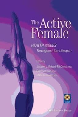 Norman, Reid - The Active Female, e-bok