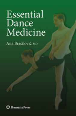 Bracilovic, Ana - Essential Dance Medicine, ebook