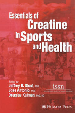 Stout, Jeffrey R. - Essentials of Creatine in Sports and Health, ebook