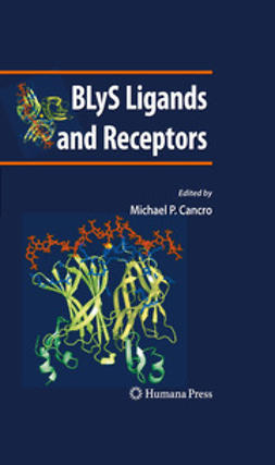 Cancro, Michael P. - BLyS Ligands and Receptors, e-bok
