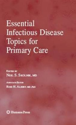 Albert, Ross H. - Essential Infectious Disease Topics for Primary Care, ebook