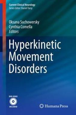 Suchowersky, Oksana - Hyperkinetic Movement Disorders, ebook