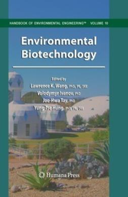 Wang, Lawrence K. - Environmental Biotechnology, ebook