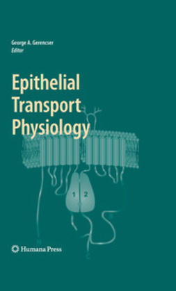 Gerencser, George A. - Epithelial Transport Physiology, e-bok
