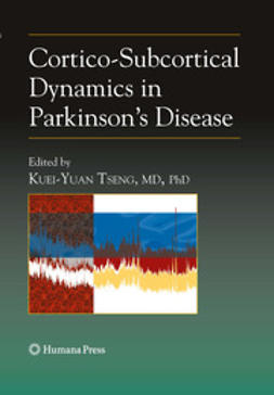 Tseng, Kuei-Yuan  - Cortico-Subcortical Dynamics in Parkinson¿s Disease, ebook