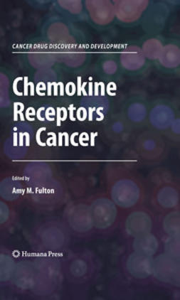 Fulton, Amy M. - Chemokine Receptors in Cancer, ebook