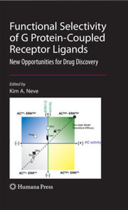 Neve, Kim A. - Functional Selectivity of G Protein-Coupled Receptor Ligands, ebook