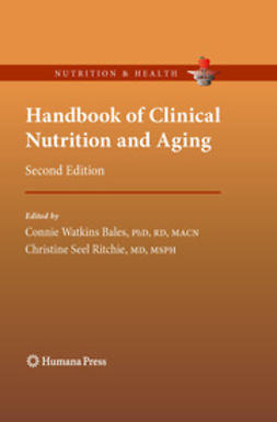 Ritchie, Christine S. - Handbook of Clinical Nutrition and Aging, ebook