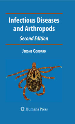 Goddard, Jerome - Infectious Diseases and Arthropods, ebook