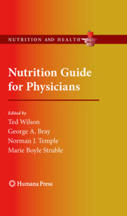 Wilson, Ted - Nutrition Guide for Physicians, e-kirja