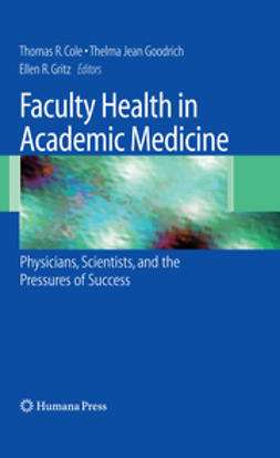 Cole, Thomas R. - Faculty Health in Academic Medicine, ebook