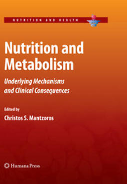 Mantzoros, Christos S.  - Nutrition and Metabolism, ebook