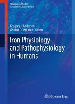 Anderson, Gregory J. - Iron Physiology and Pathophysiology in Humans, ebook