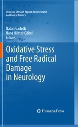 Gadoth, Natan - Oxidative Stress and Free Radical Damage in Neurology, ebook