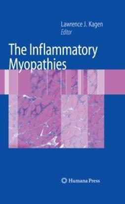 Kagen, Lawrence J. - The Inflammatory Myopathies, ebook