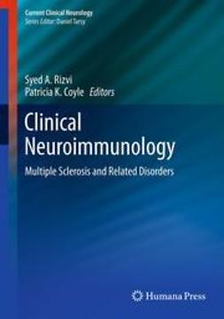 Rizvi, Syed A. - Clinical Neuroimmunology, ebook